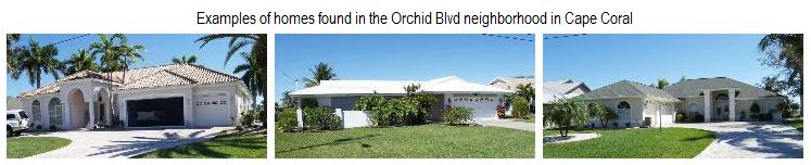 Examples of homes in the Orchid neighborhood of Cape Coral, Florida.